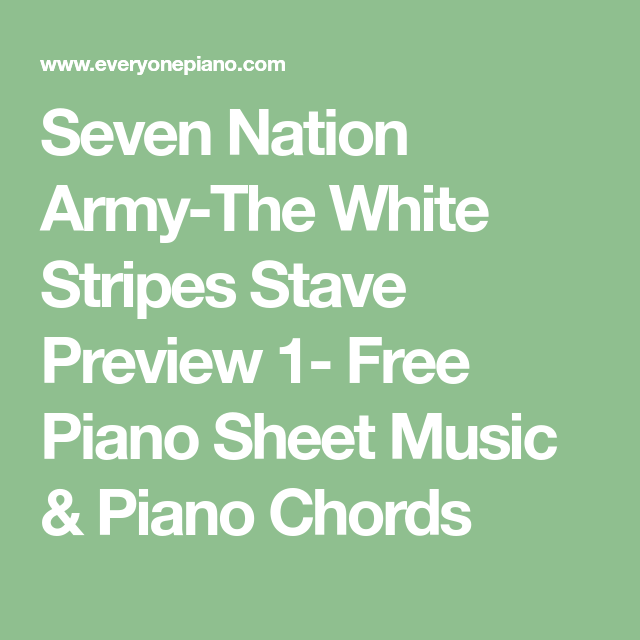 Seven Nation Army-The White Stripes Stave Preview 1- Free Piano ...