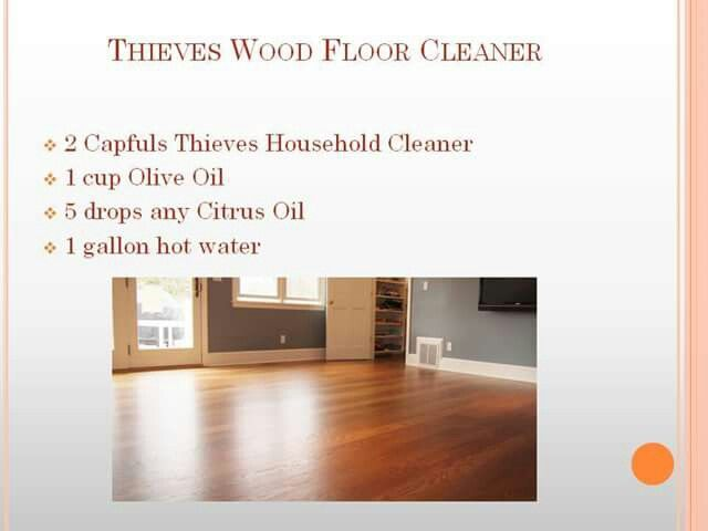 Thieves Wood Floor Cleaner Essential Oil Recipes Pinterest