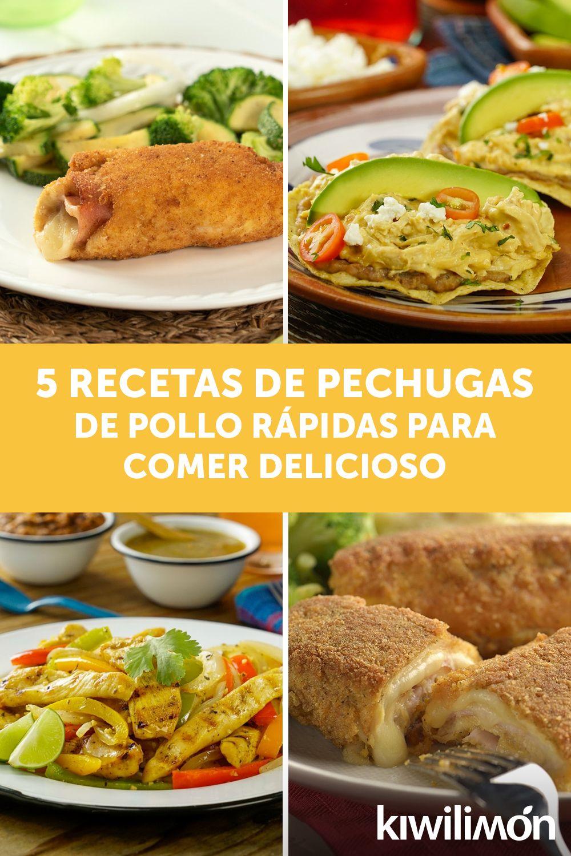 5 Recetas De Pechugas De Pollo Rápidas Para Comer Delicioso Kiwilimon Recetas Comida Recetas De Pechuga De Pollo Recetas Con Pechuga