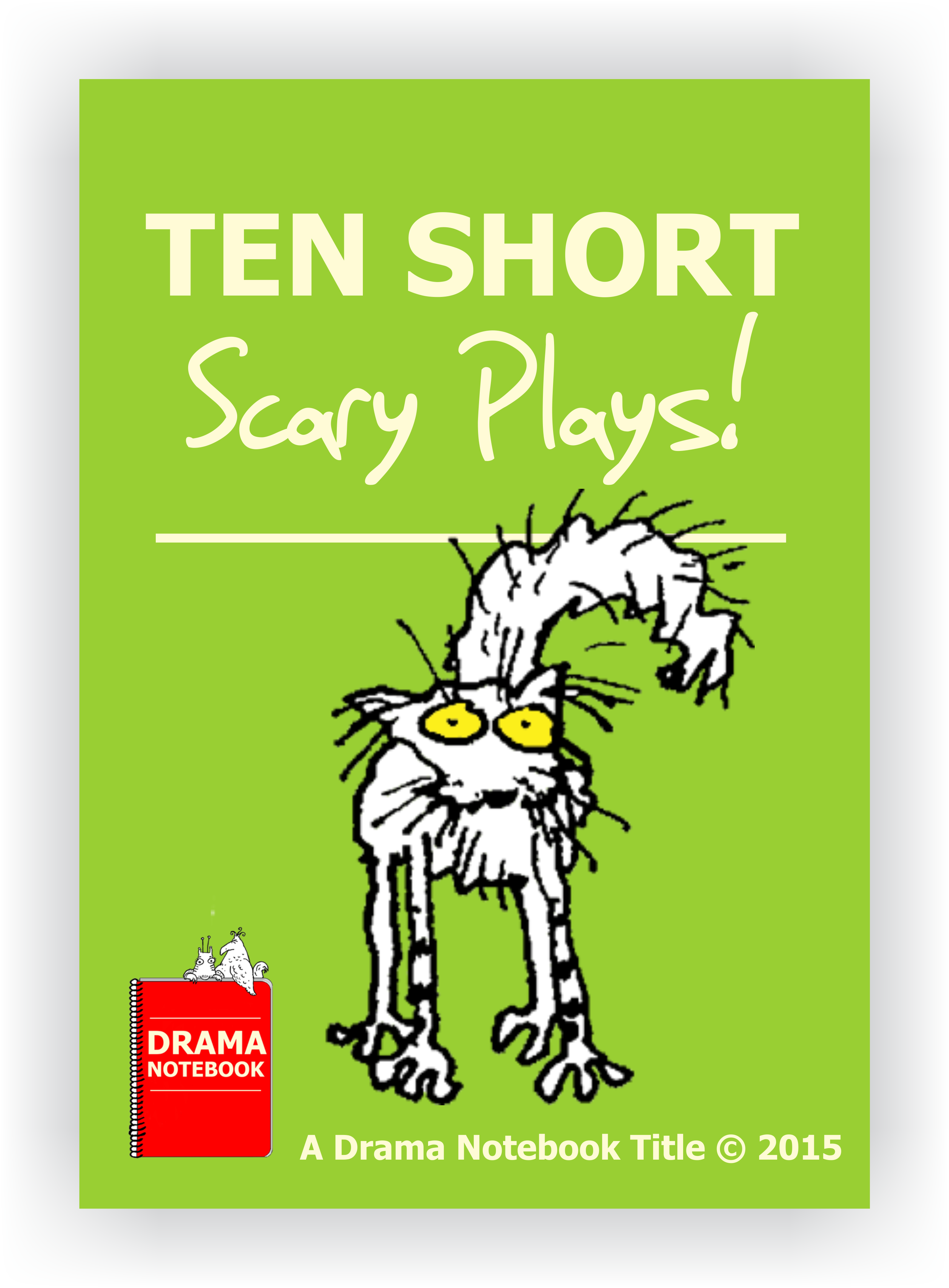 10 Short Scary Plays Drama Notebook Drama Activities Play Scripts For Kids Teaching Drama