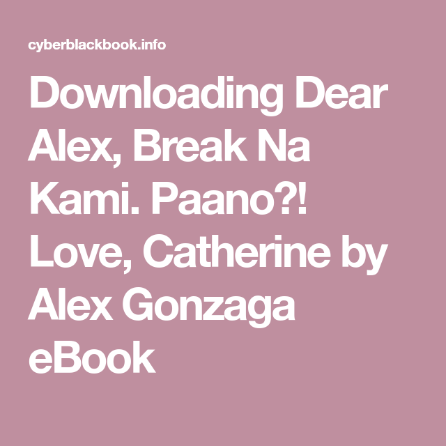 Dear Alex Break Na Kami Ebook