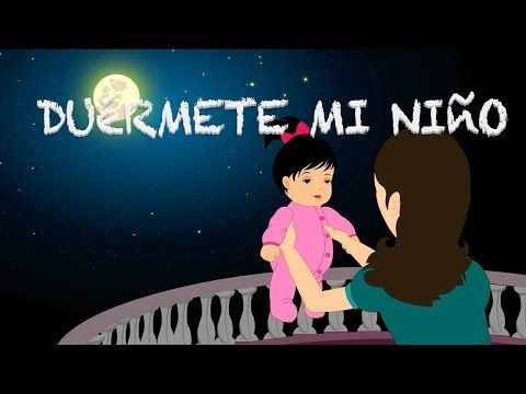 A List Of Our Favorite Spanish Lullabies For Babies And Children Bring Hispanic Culture Into Your Home With These T Kids Songs Nursery Rhymes Songs Baby Songs