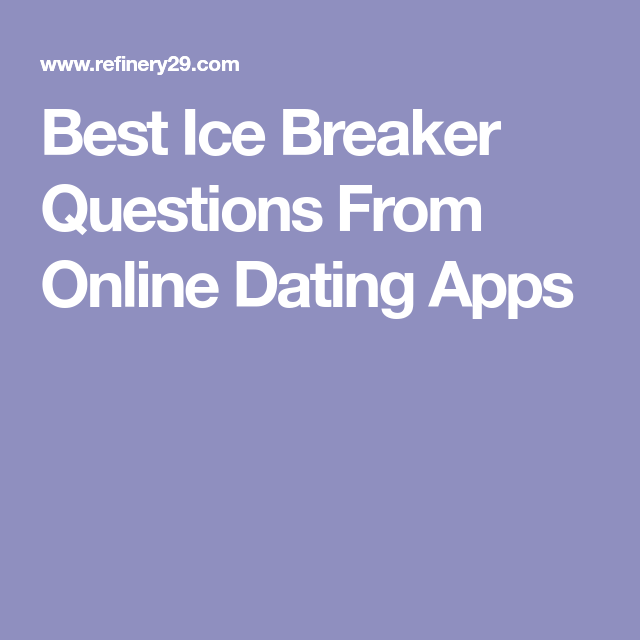 how to break the ice internet dating