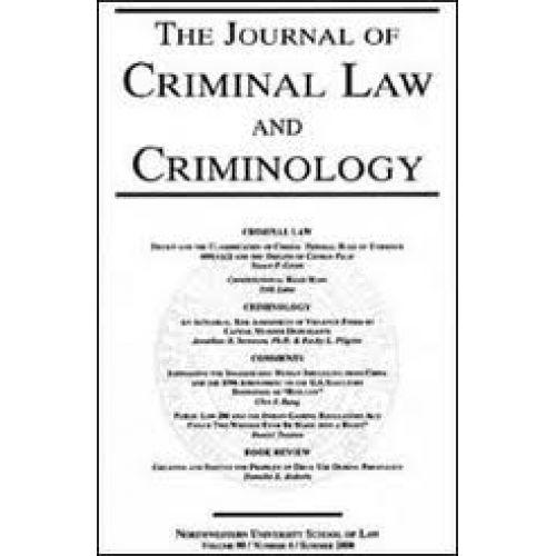 Journal Of Criminal Law Criminology Academic Criminology
