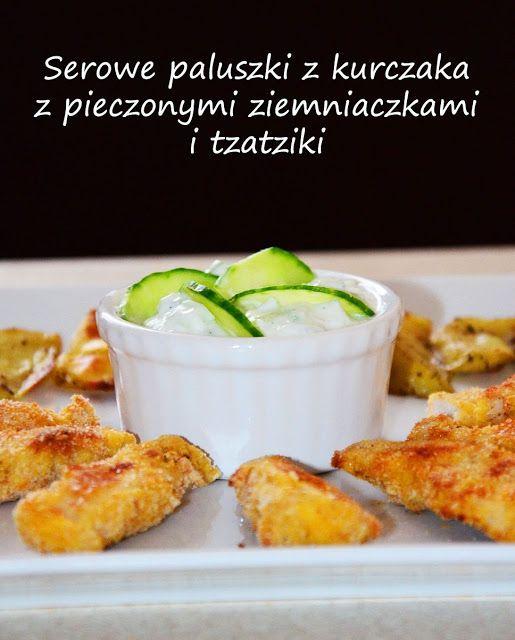 Cook & Look: Serowe paluszki z kurczaka z pieczonymi ziemniaczkami i tzatziki