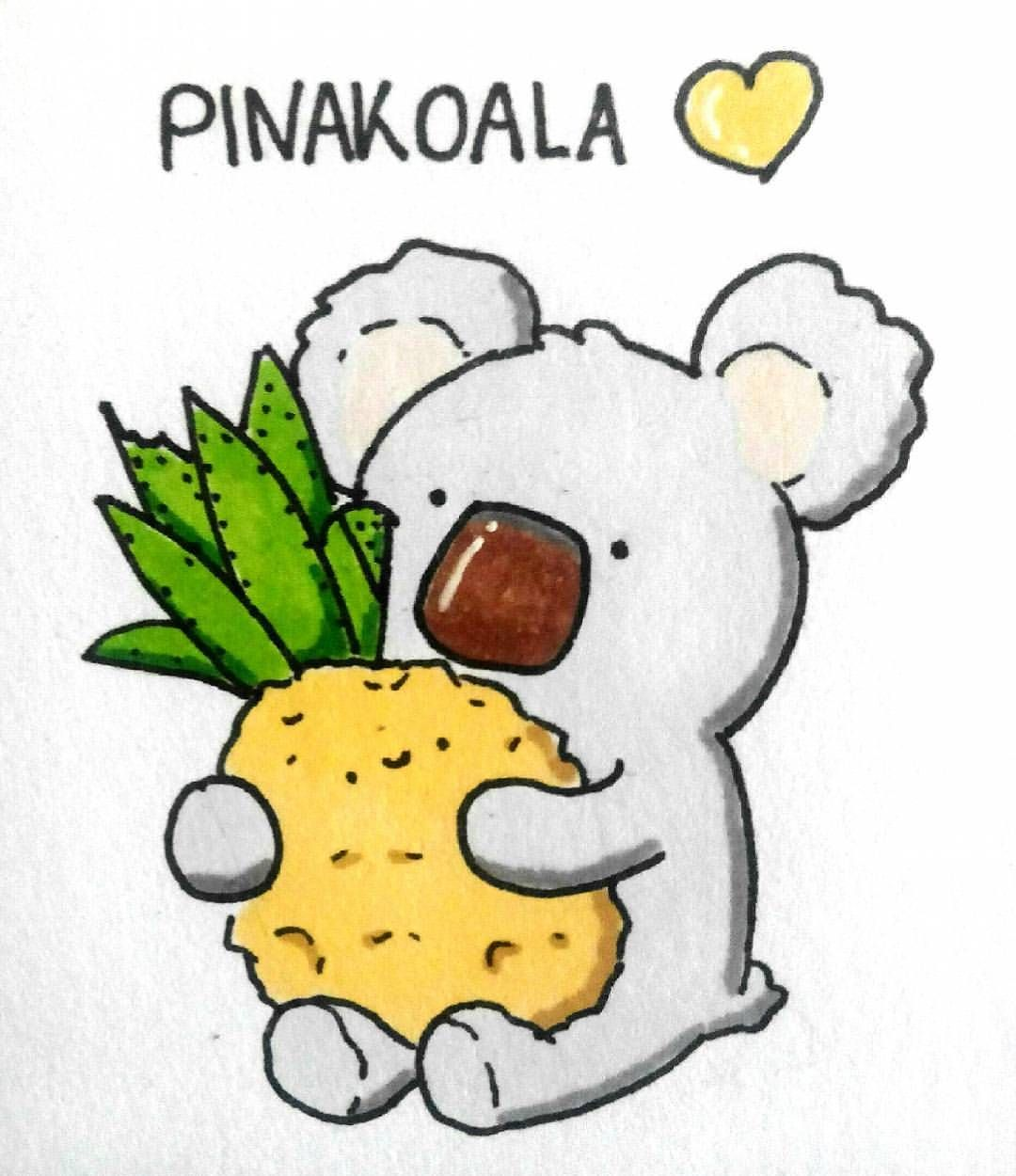 If You Like Pinakoala Pinakoala Pinacolada Pineapple Koala