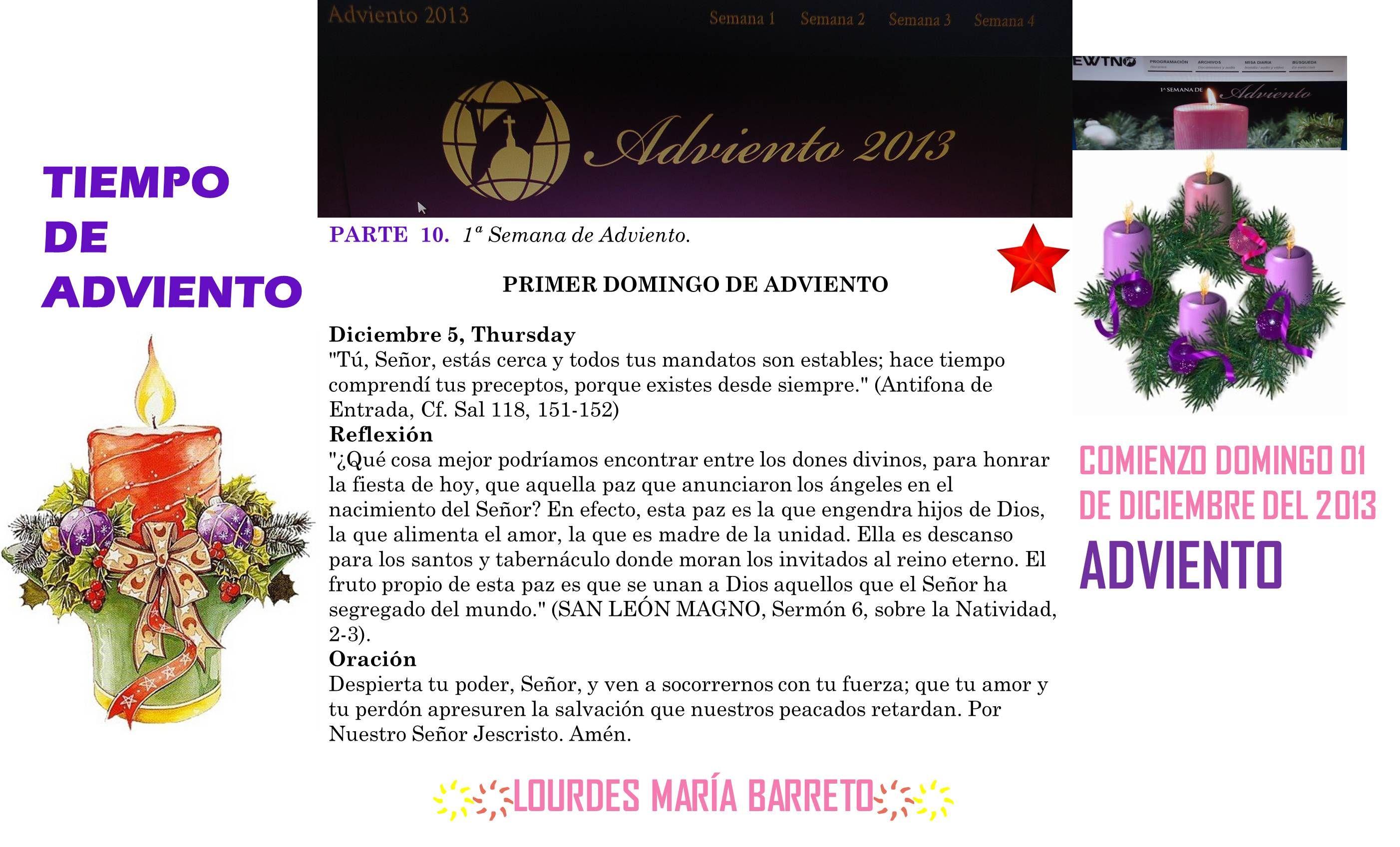 PRIMERA SEMANA DE ADVIENTO  PRIMER DOMINGO DE ADVIENTO DICIEMBRE 5    PARTE 10 *♥ ♥LOURDES MARIA BARRETO♥ ♥*