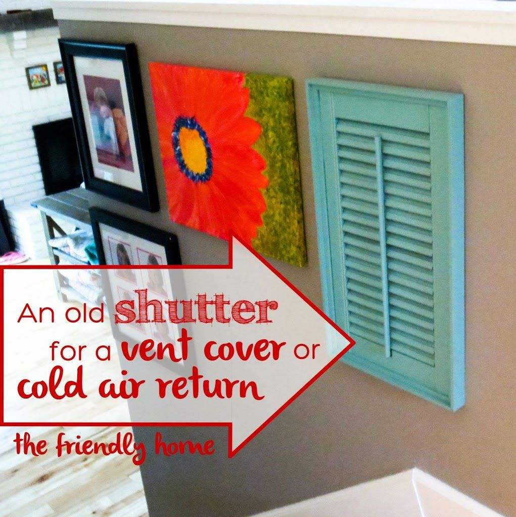 Using an Old Shutter as an Air Vent The Friendly Home