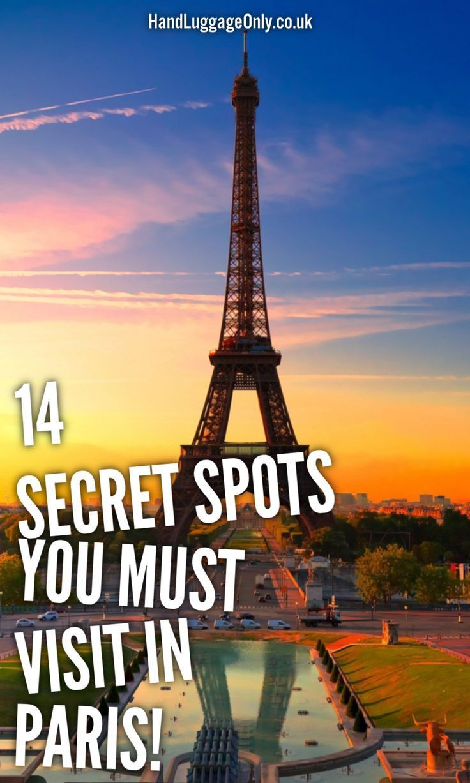 14 Fantastic Secret Spots You Have To See In Paris