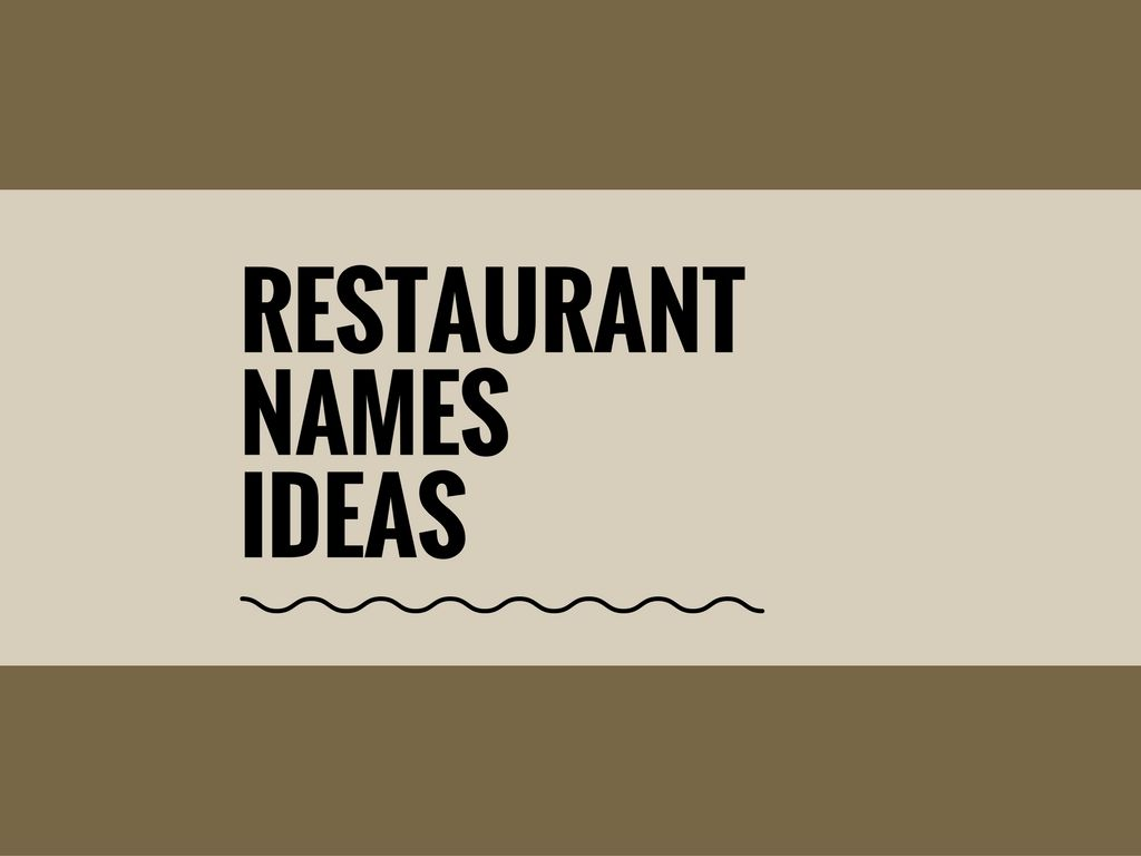 68 Best Restaurant Names ideas | Catchy Small Business Names