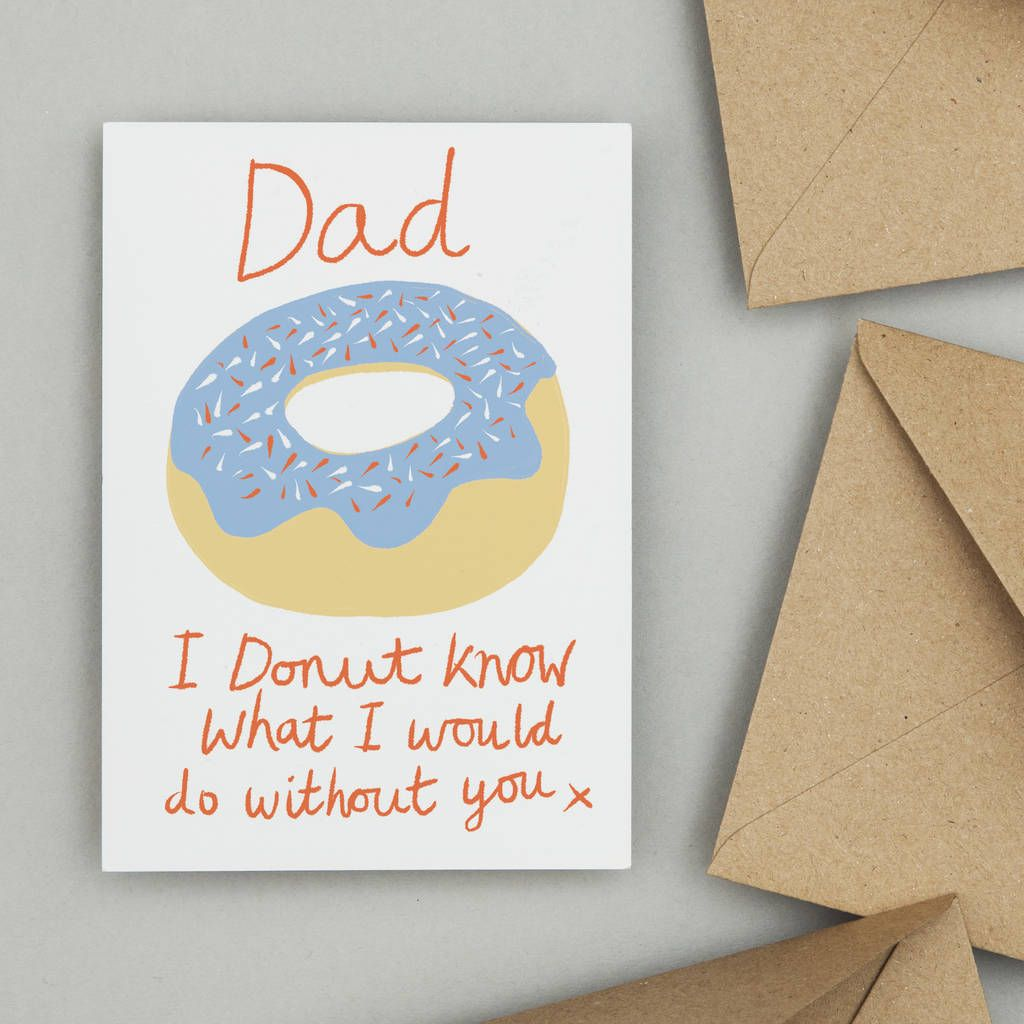 Donut funny fathers day or birthday card for dad in 2020