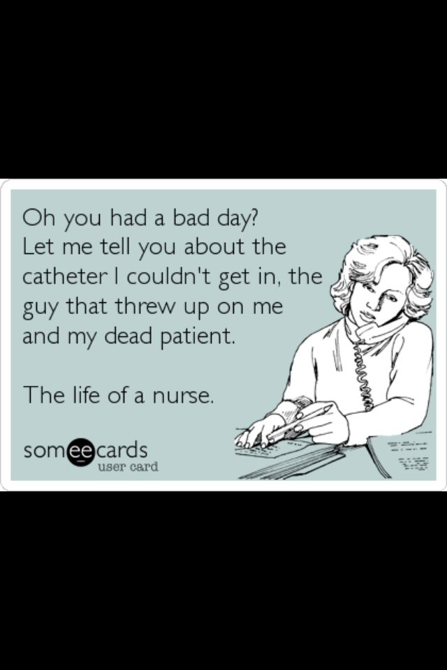 Bad day | Having a bad day, Nurse, Bad day