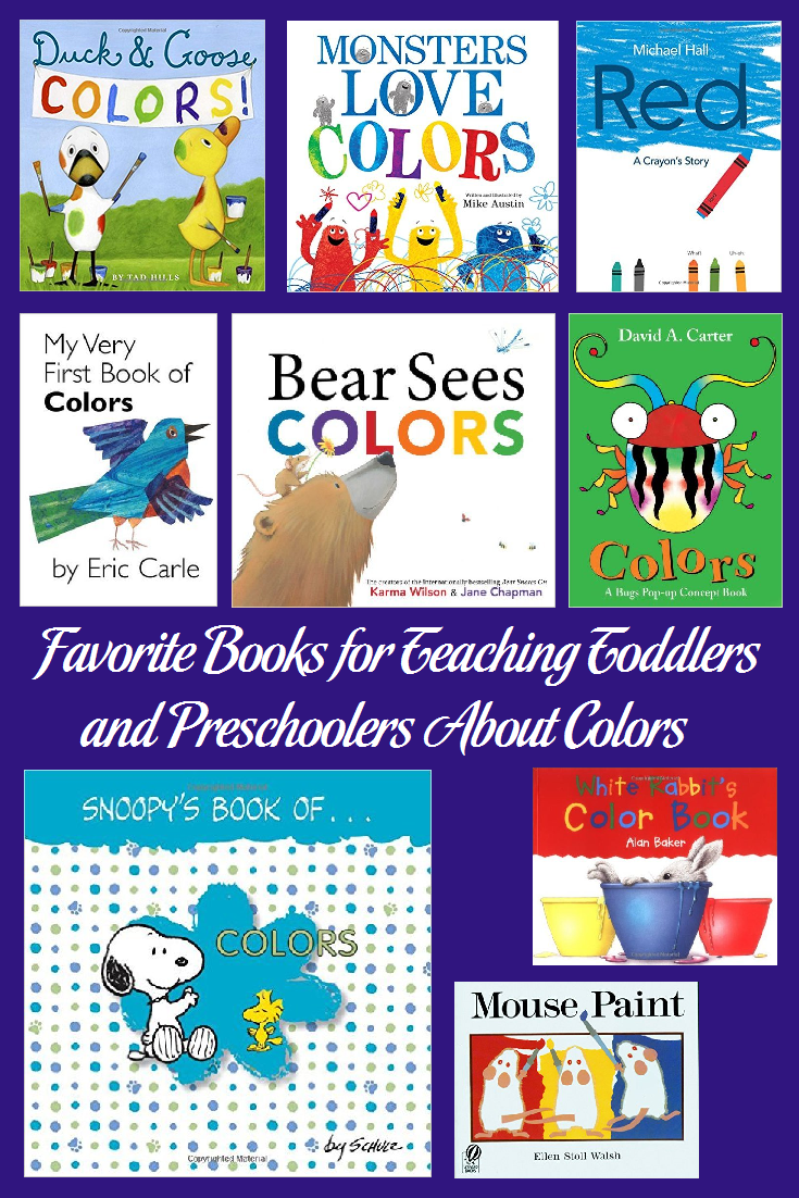 Favorite Books For Teaching Toddlers And Preschoolers About Colors Teaching Toddlers Toddler Books Preschool Books