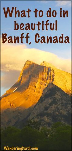 For everything you need to know about Banff, Canada, visit http://wanderingcarol.com/banff-canada/ You'll learn how to get there, what to do there and why it's a fabulous mountain destination in the Canadian Rockies.