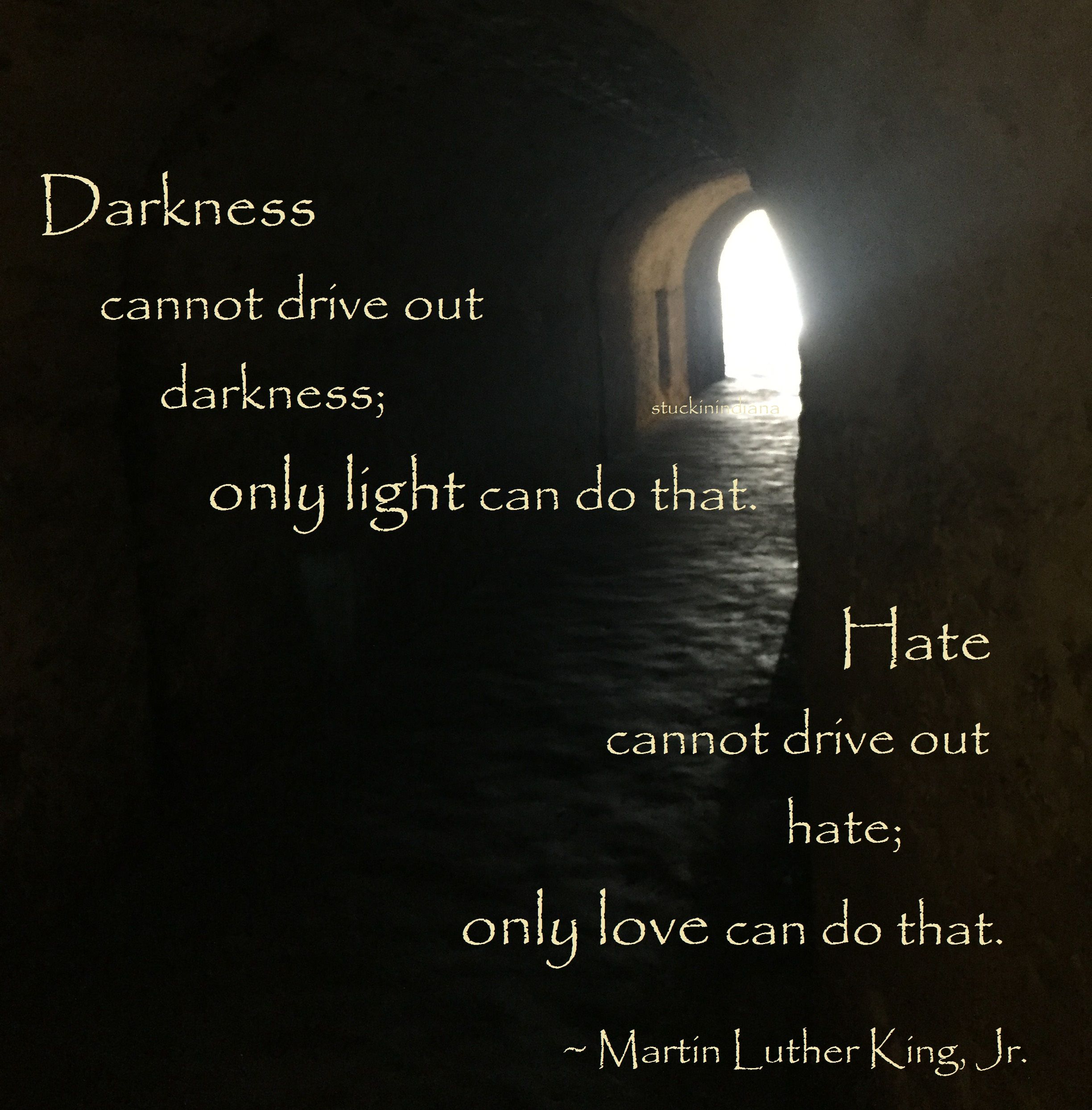 Pin On Martin Luther King Jr Quotes Light Shining Out Of Darknes Paraphrase