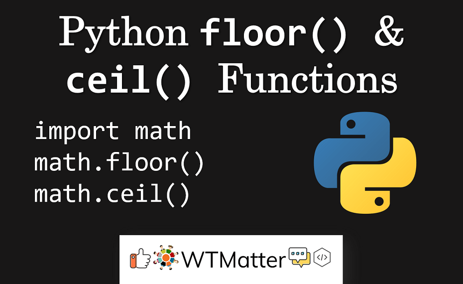 Python Floor And Ceil Functions In 2020 Ceiling Python Flooring