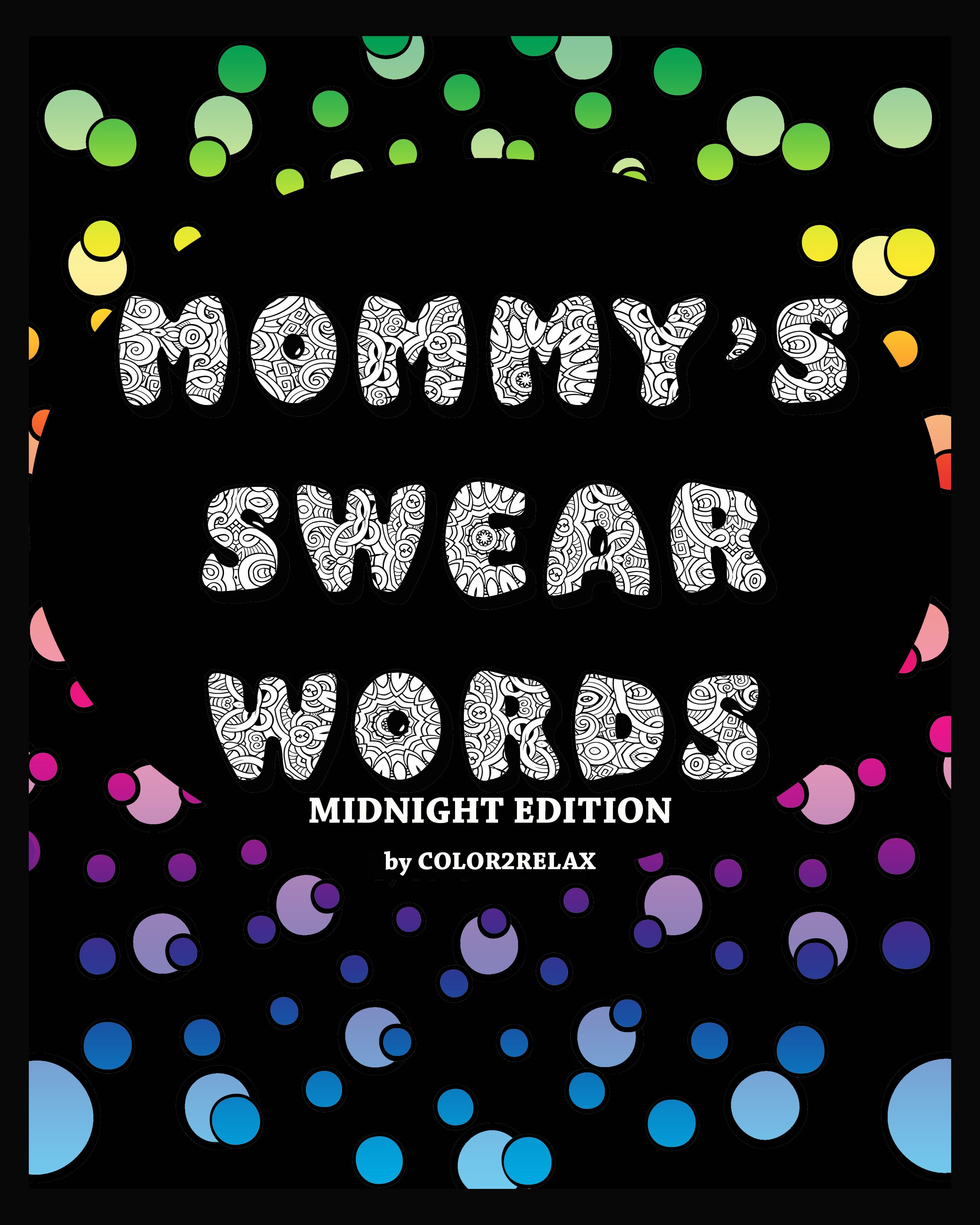 M words coloring pages - Mommy S Swear Words Adult Coloring Book Midnight Edition Fun Designs Inside Of Mother Approved