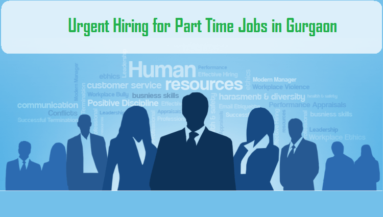 Search Part Time Jobs In Gurgaon Part Time Job Openings In