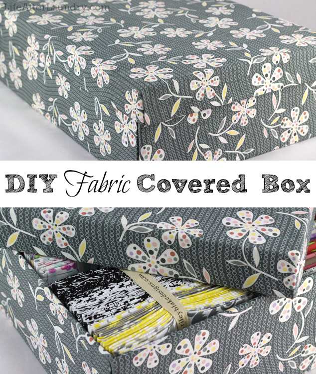 A DIY Fabric Covered Box Fabric covered boxes, Diy