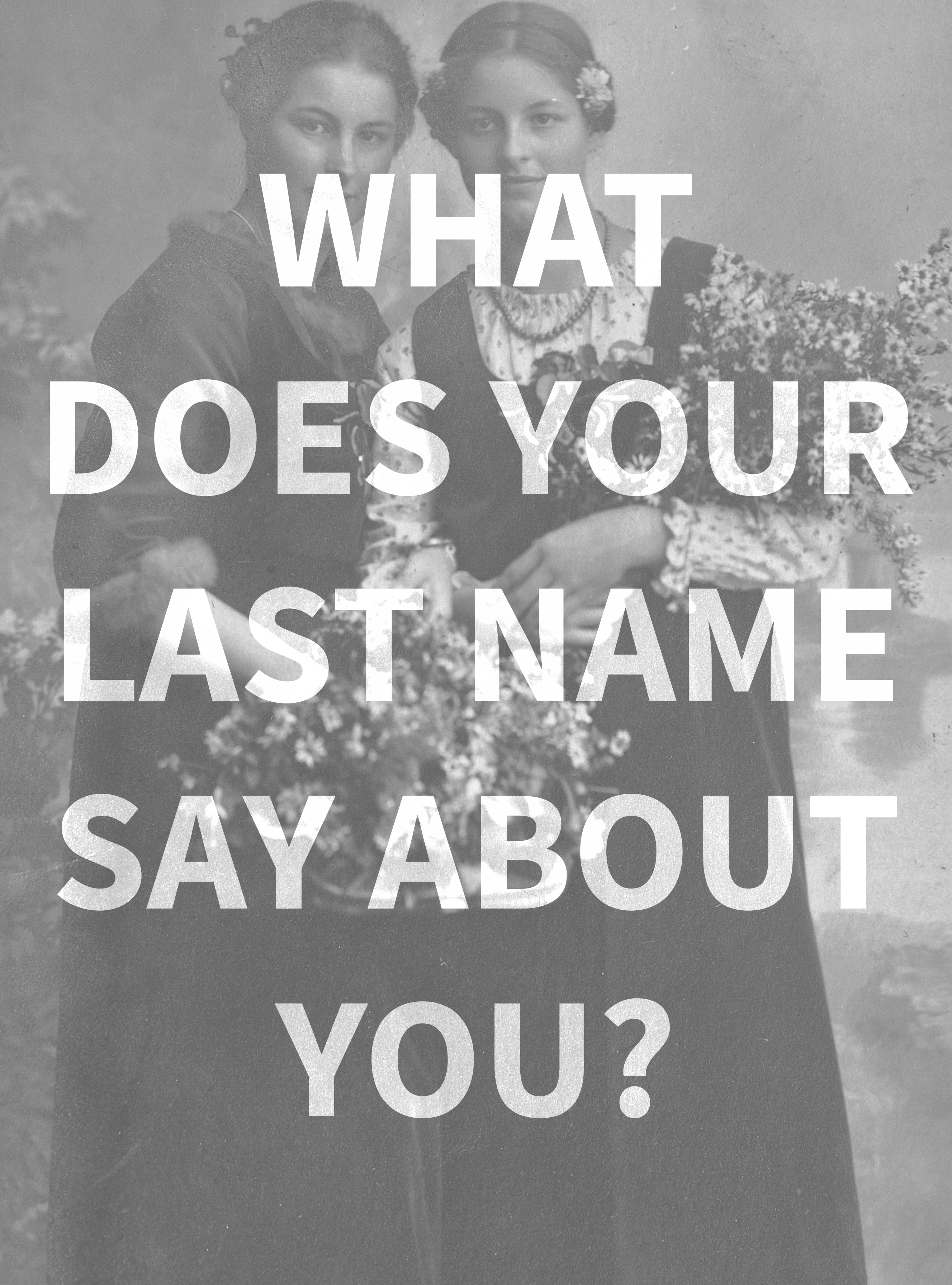 What Does Your Last Name Say About You Enter Your Last Name To Find
