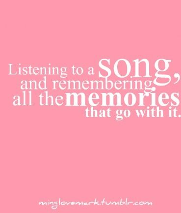 I LOVE How A Song Can Take You Back In Time To A Specific Moment Or