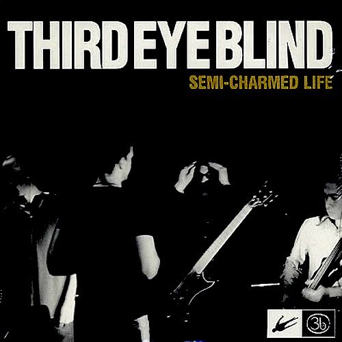 third eye blind semi charmed life