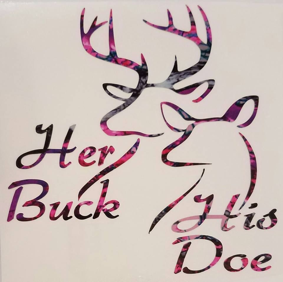 Details About Her Buck His Doe Deer Lovers Vinyl 5 Quot Decal Bow Browning Outdoor Country Muddy