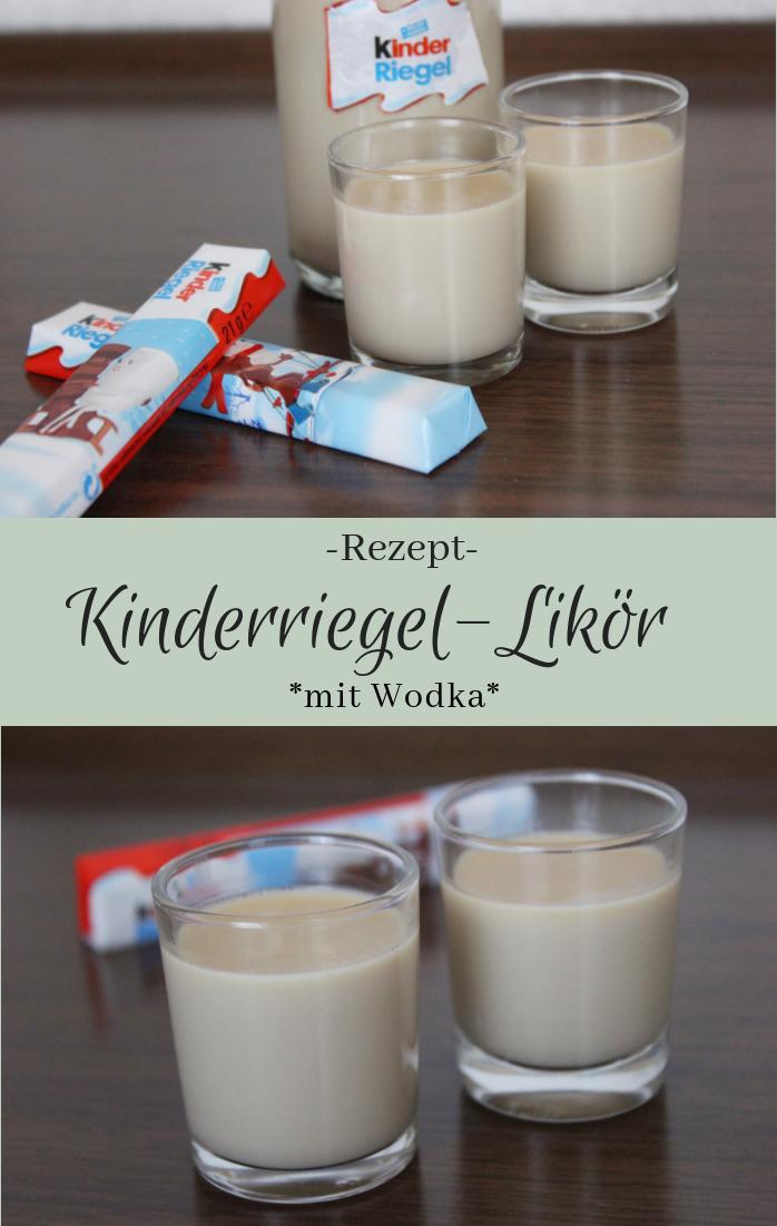 Rezept: Kinderriegellikör - The inspiring life