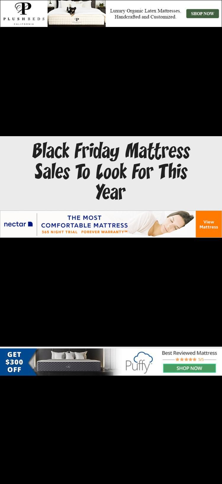 Read Now Don T Miss Out On The Black Friday Mattress Sales This Year Black Friday Shopping Is Going To In 2020 Black Friday Mattress Sale Mattress Sales Black Friday