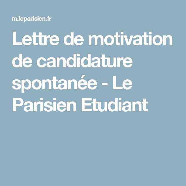 Lettre De Motivation Spontanee: Lettre De Motivation De Candidature Spontanée