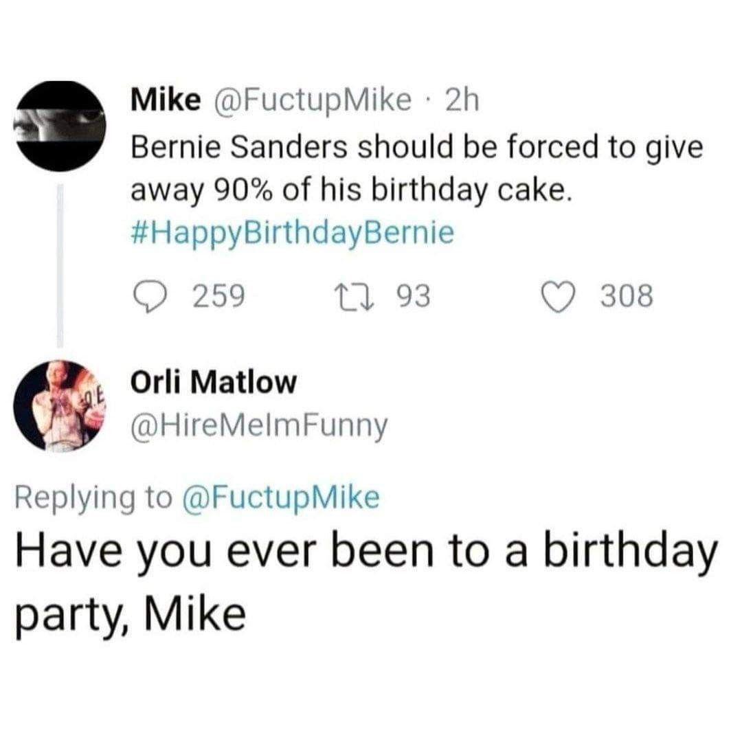Pin By Brynne Williamson On Outrage Bernie Happy Birthday Bernie Sanders