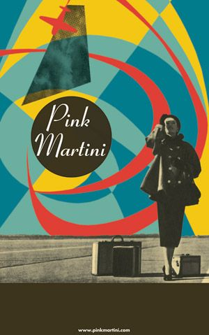 Promo poster for musicians Pink Martini on Heinz Records. Designer unknown. via the Windish Agency