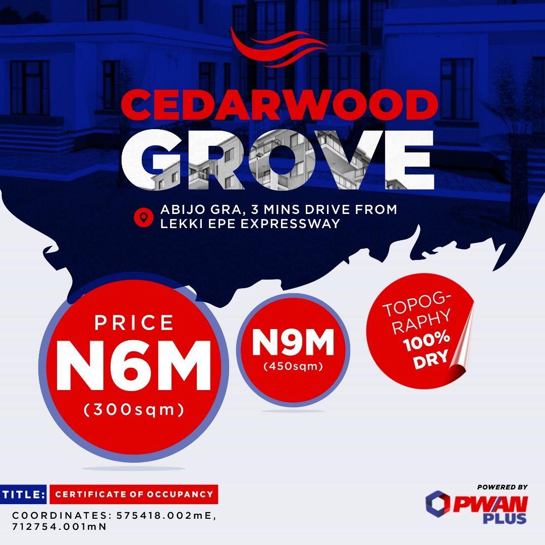 Cedarwood Grove Now Selling Location Abijo Gra Off Lekki Epe Express Way Ibeju Lekki Lagos Nigeria Size 600sqm Price N The Neighbourhood How To Plan Epe