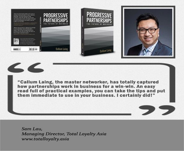 Progressive Partnerships – The Future of business by Callum Laing. Sign up to download a sample of the book. Please visit http://www.callumlaing.com/future/