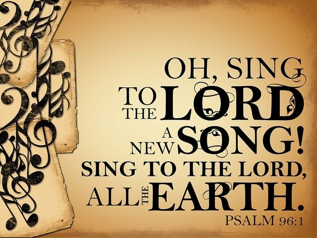 Sing To The Lord Pictures, Photos, and Images for Facebook, Tumblr