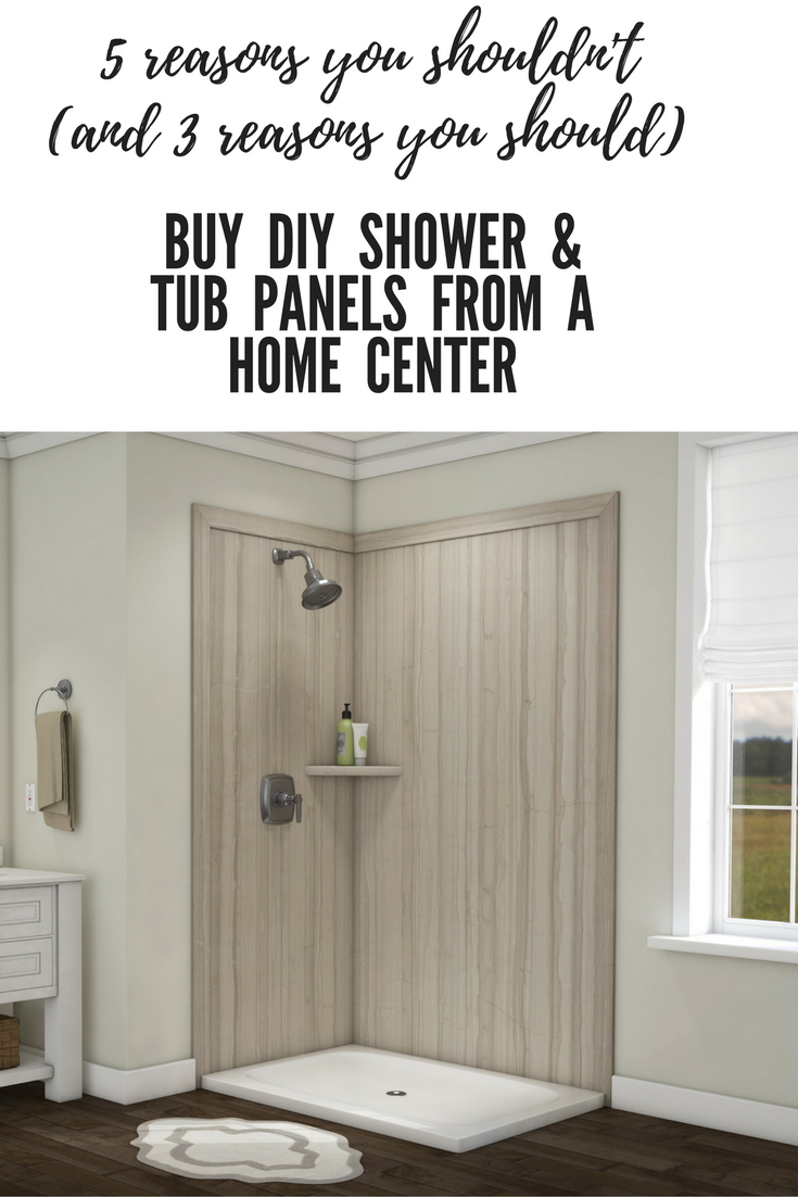 5 Reasons You Shouldn\'t Buy DIY Shower & Tub Panels at a Home Center ...