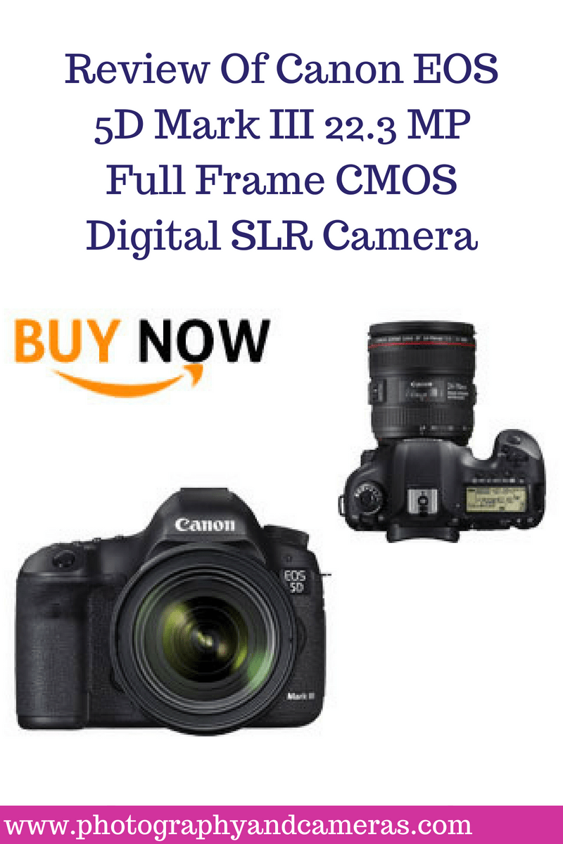 The Canon EOS 5D Mark III 22.3 MP Full Frame CMOS Digital SLR Camera ...