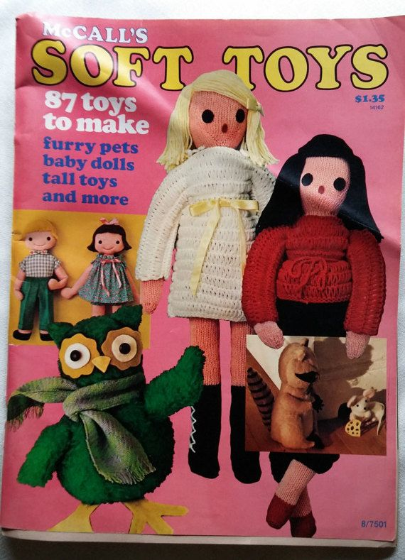Sections include: Furry Friends Storybook Dolls International Dolls Pillow Toys Tall Toys Woven Toys Felt Friends Sock Dolls Wrap-Up Pet (turtle quilt)  Some pages have been folded but are not torn