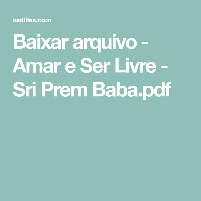 Amar e Ser Livre por Sri Prem Baba - Portal da Literatura