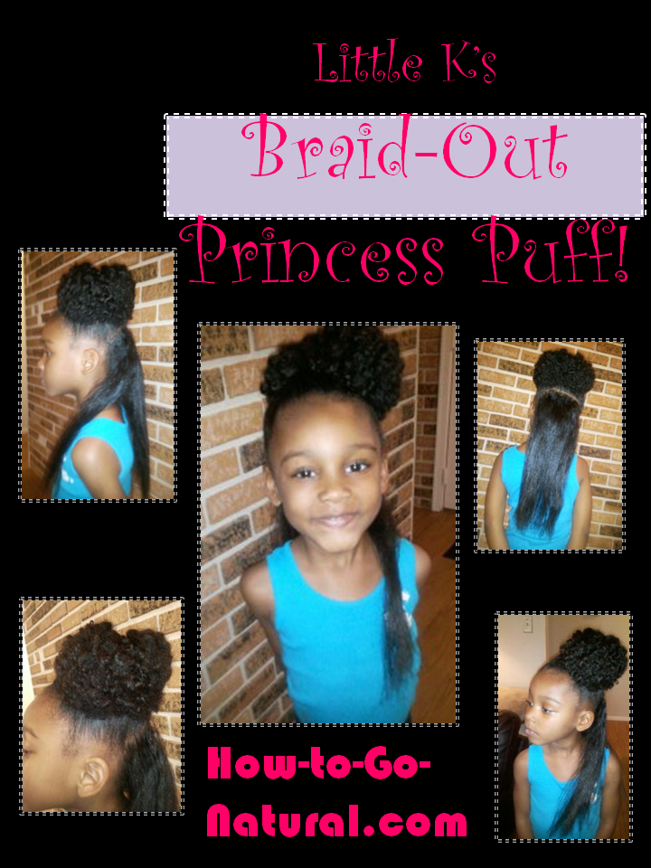 Tutorial Kids Princess Puff What To Do With An Old Braid Out
