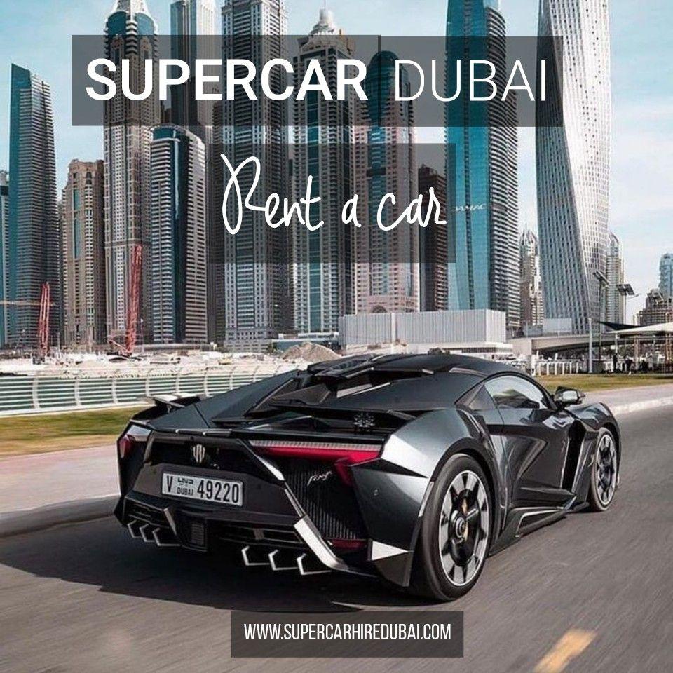 Supercar Rental Dubai In 2020 Super Cars Luxury Car Hire Super Sport Cars