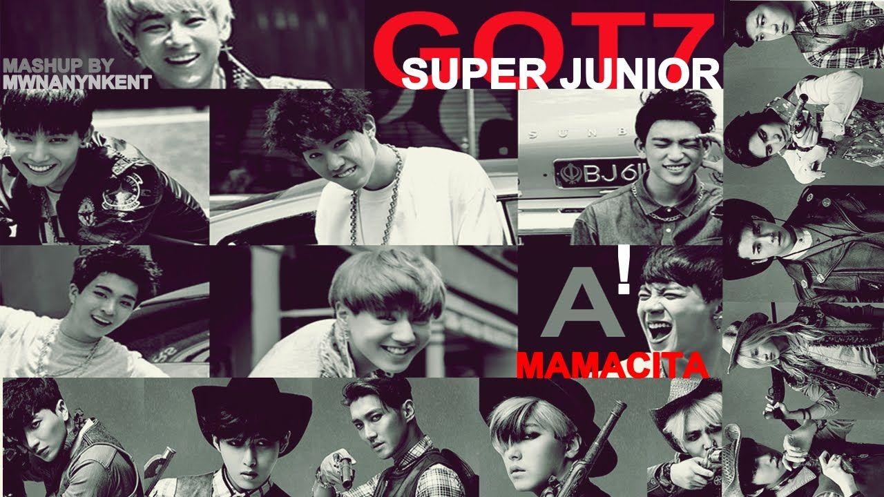 Super Junior vs. GOT7 - A ! MAMACITA (아야야) (MashUp)