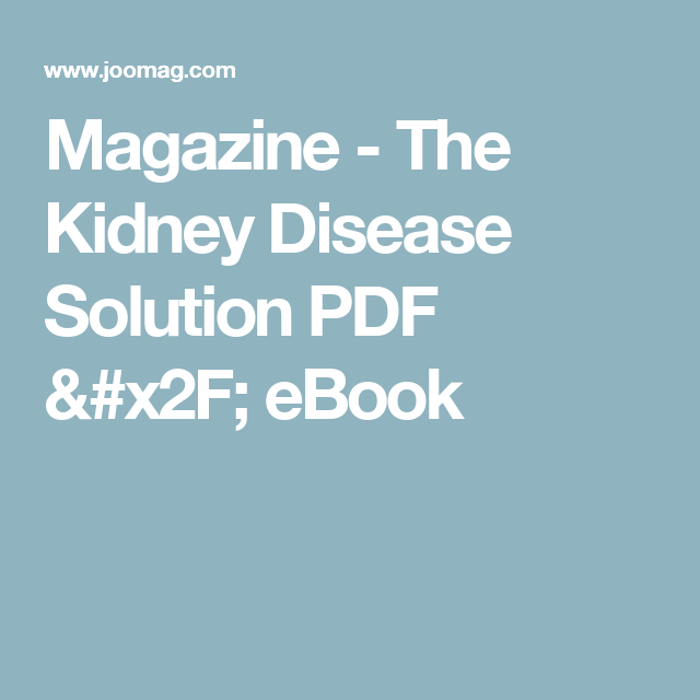 Magazine the kidney disease solution pdf ebook pdf free magazine the kidney disease solution pdf ebook fandeluxe PDF