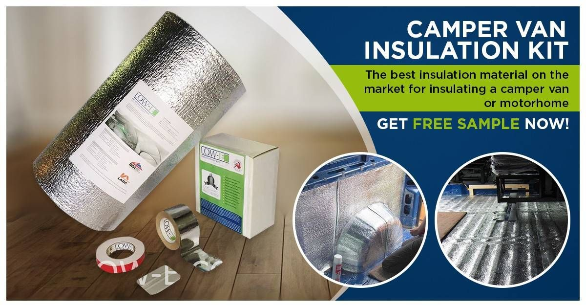 Camper Van Insulation How To Insulate A Van Best