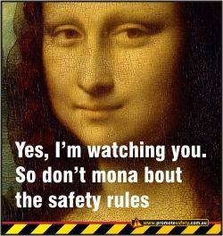 Mona Lisa Funny Safety Meme Health And Safety Poster Safety Health Humor