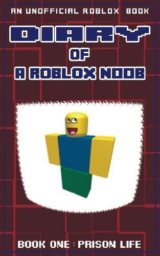 Diary Of A Roblox Noob Prison Life Roblox Noob Diaries Volume