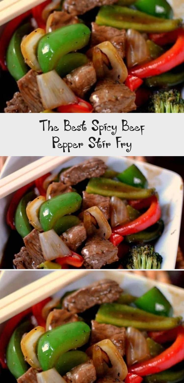 The Best Spicy Beef Pepper Stir Fry - Recipe Of The Days, Chicken, Meat Recipe