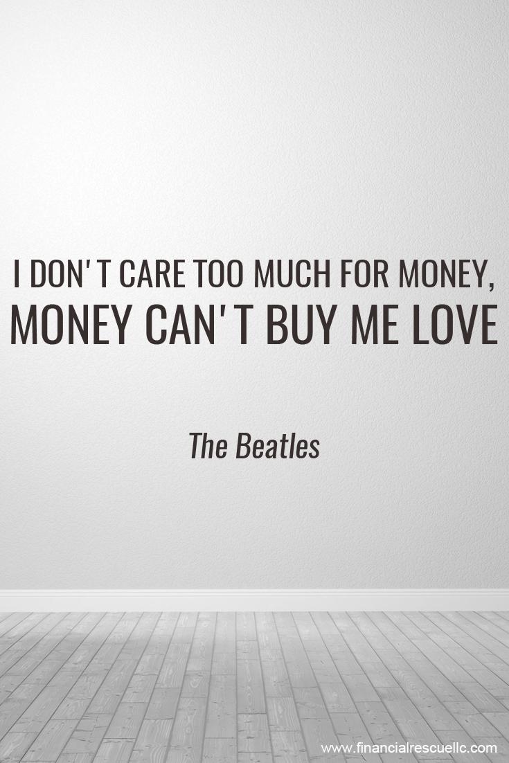 Money can t love beatles thebeatles money debt quotes