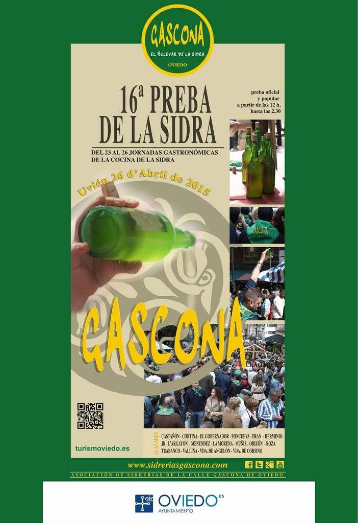 XVI PREBA DE LA SIDRA Domingo, 26 de Abril en #Gascona.   VEN A OVIEDO Y DISFRUTA DE LA PRIMERA SIDRA DEL AÑO  A lo largo de la calle Gascona de Oviedo se instalarán un total de 15 puntos, donde los visitantes podrán degustar sidra de los diferentes llagares que conforman esta mítica calle sidrera de Oviedo, así como valorar y votar la mejor sidra en las urnas habilitadas a tal efecto.  #Sidra #Llagares #Preba #Gascona