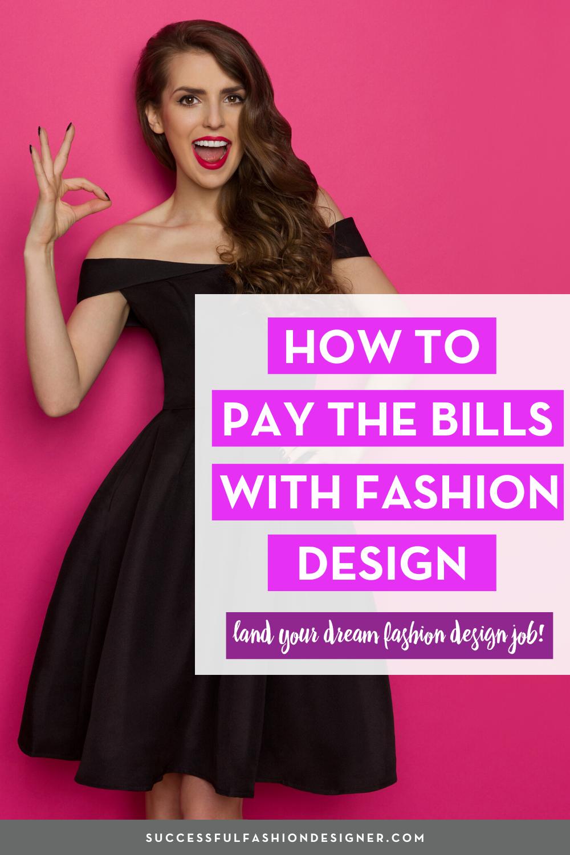 How To Be A Freelance Fashion Designer The Free Ultimate Guide Fashion Design Jobs Fashion Design Books Fashion Design Portfolio